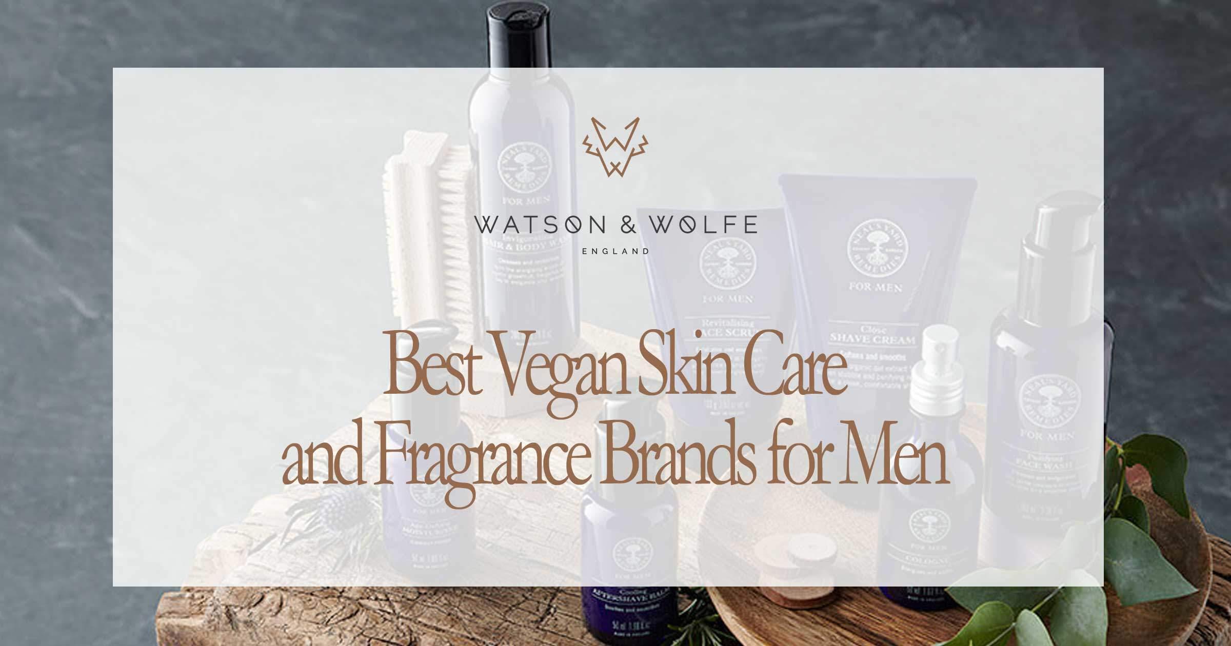 Best Vegan Skincare for Men | Watson & Wolfe